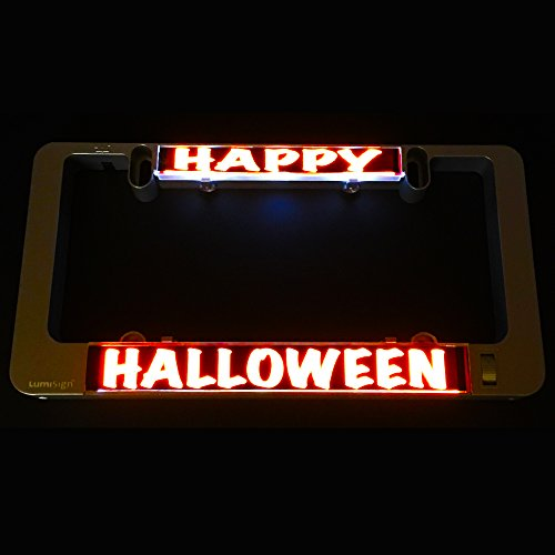 LumiSign Olens The Custom Color License Plate Frame That Lights Up Automatically/Installs in Seconds/No Wires/One Frame, Endless Possibilities with Interchangeable Inserts (Happy Halloween) -