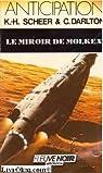 Perry Rhodan, tome 70 : Le Miroir de Molkex par Darlton