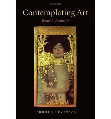 Read Online [(Contemplating Art)] [Author: Jerrold Levinson] published on (January, 2007) pdf epub