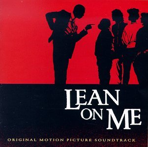 Lean On Me Soundtrack