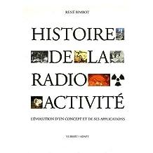 histoire de radioactivite: evolution concept et ses applications