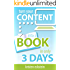 Turn Your Content into a Book in Only 3 Days