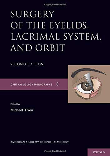 - Surgery of the Eyelid, Lacrimal System, and Orbit (Ophthalmology Monograph Series)