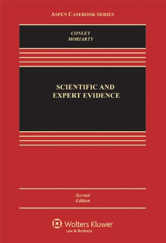 Scientific & Expert Evidence 2e (Aspen Casebook Series)