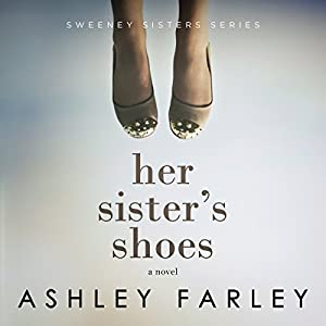Her Sister's Shoes Audiobook