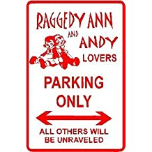 RAGGEDY ANN & ANDY PARKING doll street sign