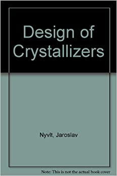Design of Crystallizers