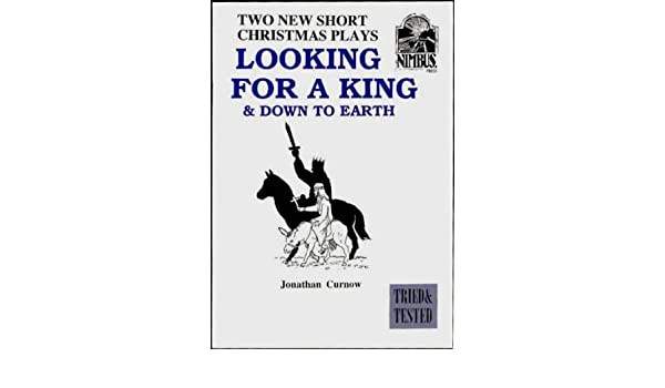 Short Christmas Plays.Looking For A King 2 New Short Christmas Plays With A