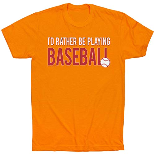 - ChalkTalkSPORTS I'd Rather Be Playing Baseball T-Shirt | Baseball Tees Orange | Adult X-Large
