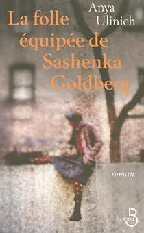 La folle équipée de Sashenka Goldberg par Ulinich