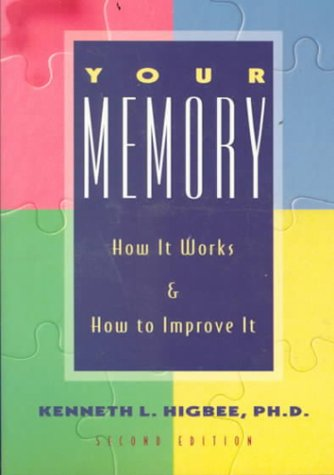 Your Memory 2 Ed: How It Works and How to Improve It Second Edition by Da Capo Lifelong Books