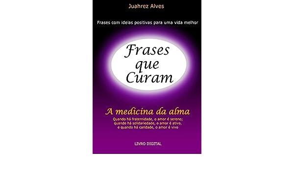 Amazoncom Frases Que Curam Portuguese Edition Ebook