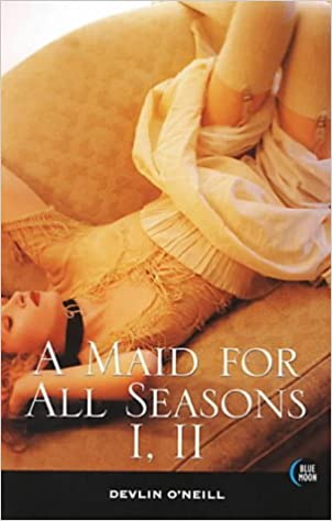 Maid for All Seasons I, II: 1