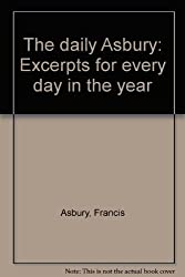 The daily Asbury: Excerpts for every day in the year