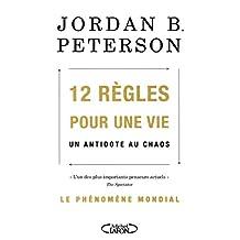 12 RÈGLES POUR UNE VIE (French Edition)