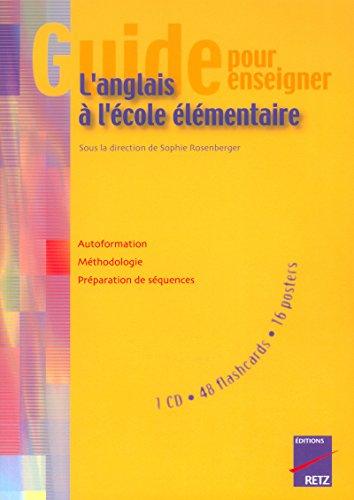 Guide pour enseigner l'anglais à l'école élémentaire (+ CD)