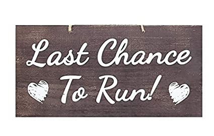 Rustic Wedding Signs.Jennygems Wedding Signs Last Chance To Run Ring Bearer Signs For Wedding Funny Wedding Sign For Ring Bearer To Carry Rustic Wedding Decor