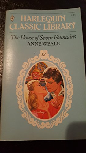 The House of Seven Fountains (Harlequin Classic Library, #12)