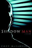 Shadow Man (Smoky Barrett Book 1)
