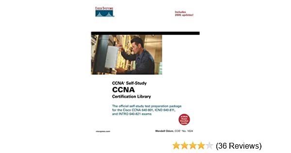 CCNA Certification Library (CCNA Self-Study, Exam #640-801): Wendell ...