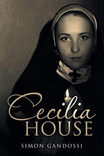 Cecilia House by [Gandossi, Simon]