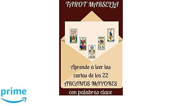 Tarot Marsella: aprende a leer las cartas de los 22 Arcanos ...