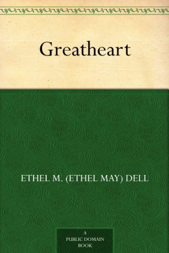 Greatheart by Ethel M. Dell