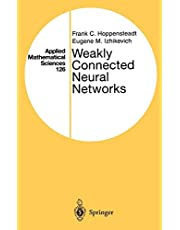 Weakly Connected Neural Networks