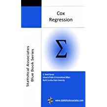 Cox Regression: 2013 Edition (Statistical Associates Blue Book Series 16)