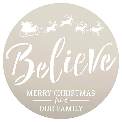 Round Believe Cursive Script Stencil by StudioR12 | Our Family Merry Christmas Santa's Sleigh Reindeer | Reusable Mylar Template | Paint Wood Signs | DIY Home Crafting Decor | Select Size (15