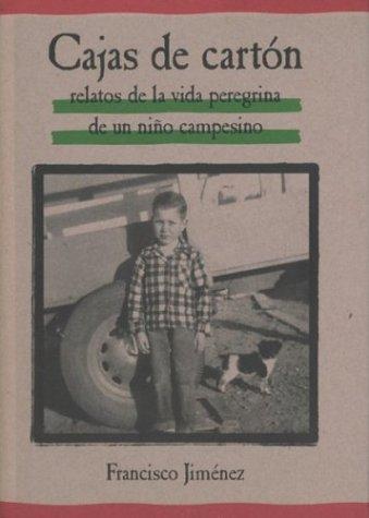 Cajas de Carton: Relatos de la Vida Peregrina de un Nino Campesino (Spanish Edition) (Custom Carton)