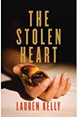 The Stolen Heart: A Novel of Suspense Kindle Edition