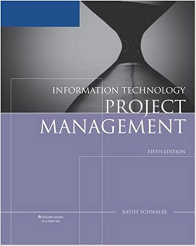 Information Technology Project Management : Written by Kathy Schwalbe with Microsoft Project 2007 Reprint 5th Edition 2008 Edition, Paperback Publisher: Course Technology