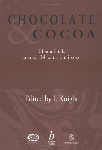 Chocolate and Cocoa: Health and Nutrition (1999-07-15) ()