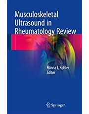 Musculoskeletal Ultrasound in Rheumatology Review