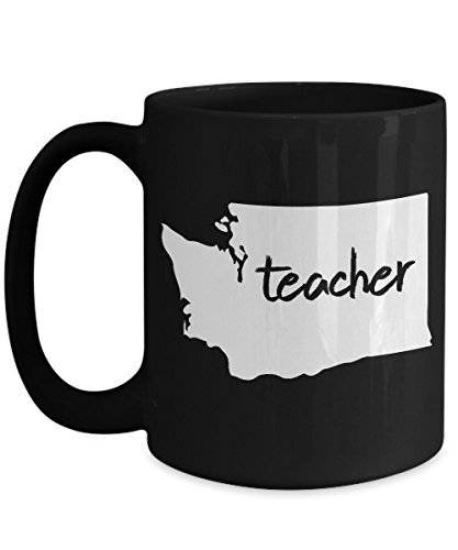 Back to School Mugs, Washington Teacher home state 11 15 oz Ceramic Coffee mugs, Tea cups Funny Gift for mother, aunt, father, uncle love teaching on First day of new class, birthday, grandparents'