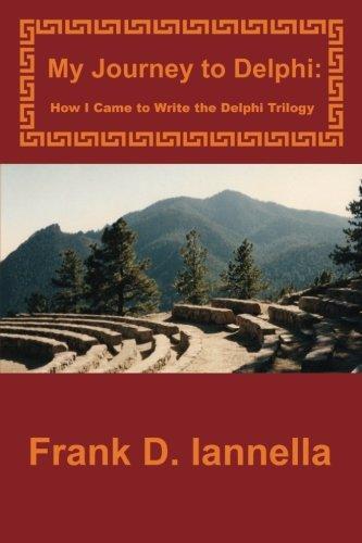 My Journey to Delphi: How I Came to Write the Delphi Trilogy pdf epub