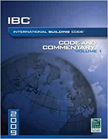 2009 International Building Code Commentary, Volume 1