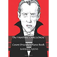 The Vampire Challenge: Count Dracula's Piano Book