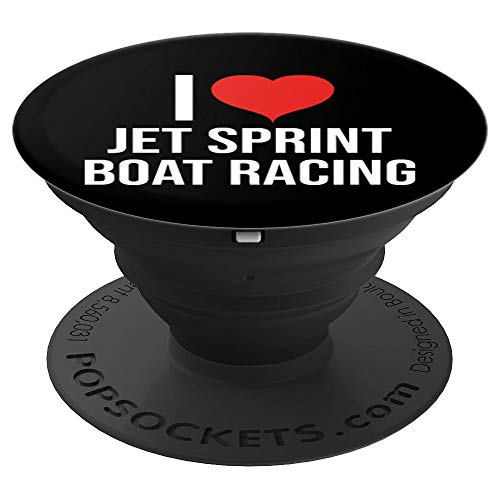 Sprint Boat Racing (I Love Jet Sprint Boat Racing Design - PopSockets Grip and Stand for Phones and Tablets)