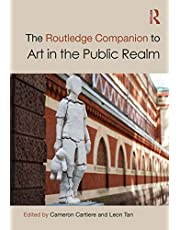 The Routledge Companion to Art in the Public Realm
