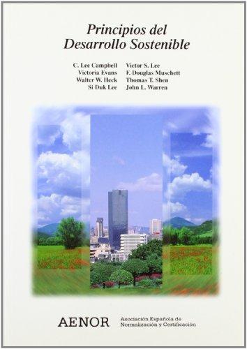 Descargar Libro Principios Del Desarrollo Sostenible F. Douglas Muschett