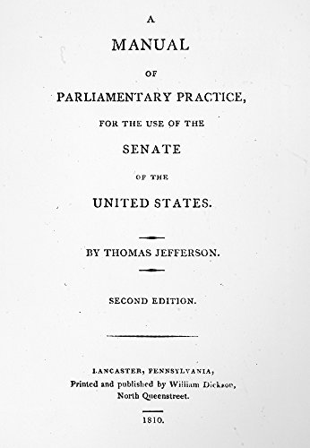 Jefferson Title Page 1810 Ntitle Page Of Thomas JeffersonS A Manual Of Parliamentary Practice For The Use Of The Senate Of The United States Printed In 1810 First Published In 1801 Poster Print by (1