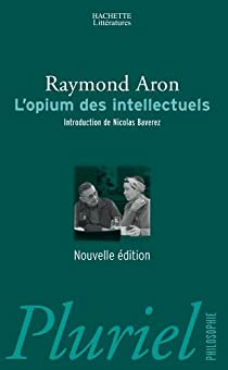 L'Opium des intellectuels par Aron