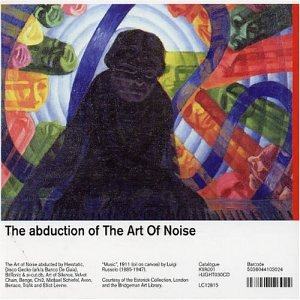 Abduction of the Art of Noise - Various Artists