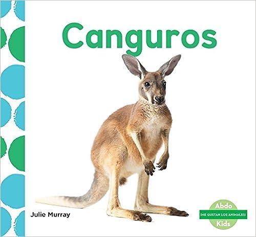 Descargar Libros En Canguros (kangaroos) (spanish Version) PDF PDF Online