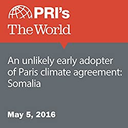 An Unlikely Early Adopter of Paris Climate Agreement: Somalia