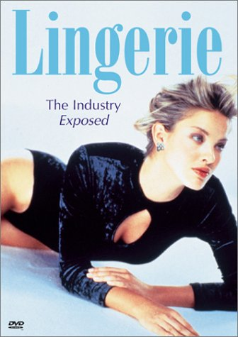 Lingerie Industry Exposed Lingerie Industry