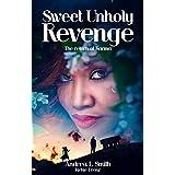 Sweet Unholy Revenge: The Return of Karma