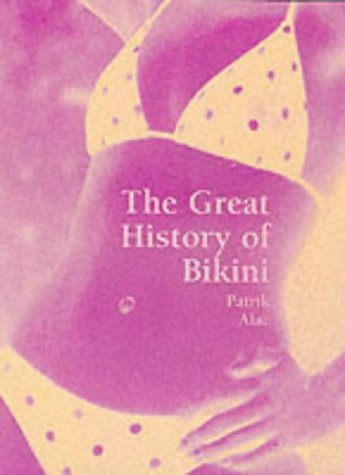 The Bikini: A Cultural History (Temporis)
